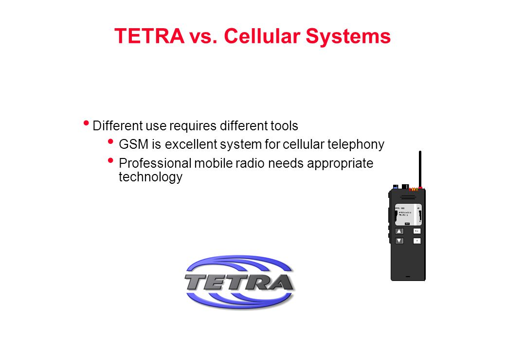 TETRA vs. Cellular Systems