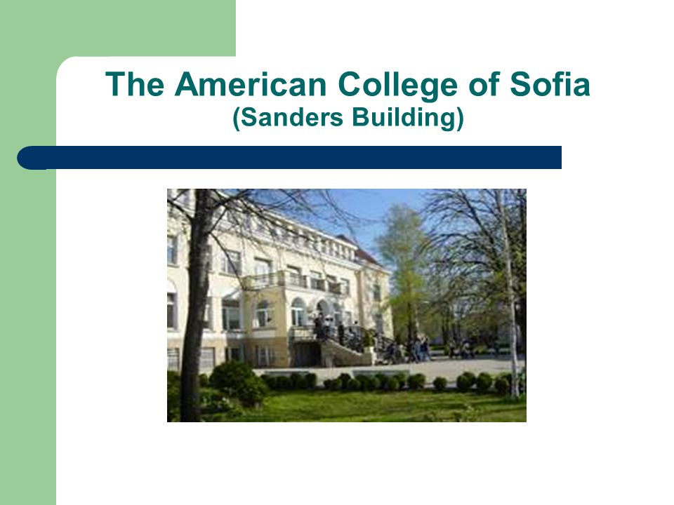 The American College of Sofia (Sanders Building)
