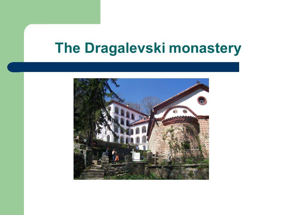 Τhe Dragalevski monastery