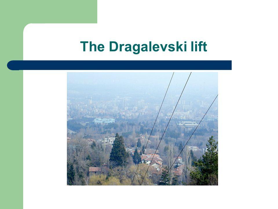 The Dragalevski lift