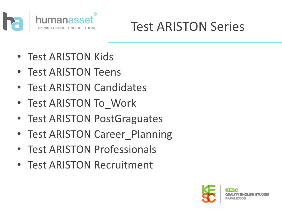Test ARISTON Series Test ARISTON Kids Test ARISTON Teens