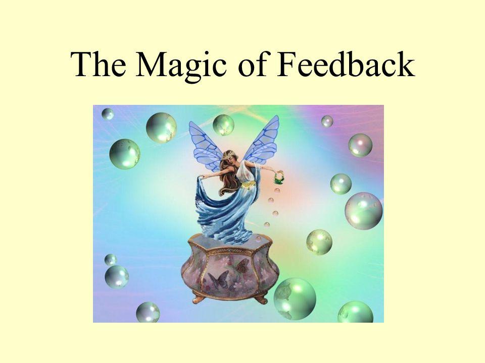 The Magic of Feedback