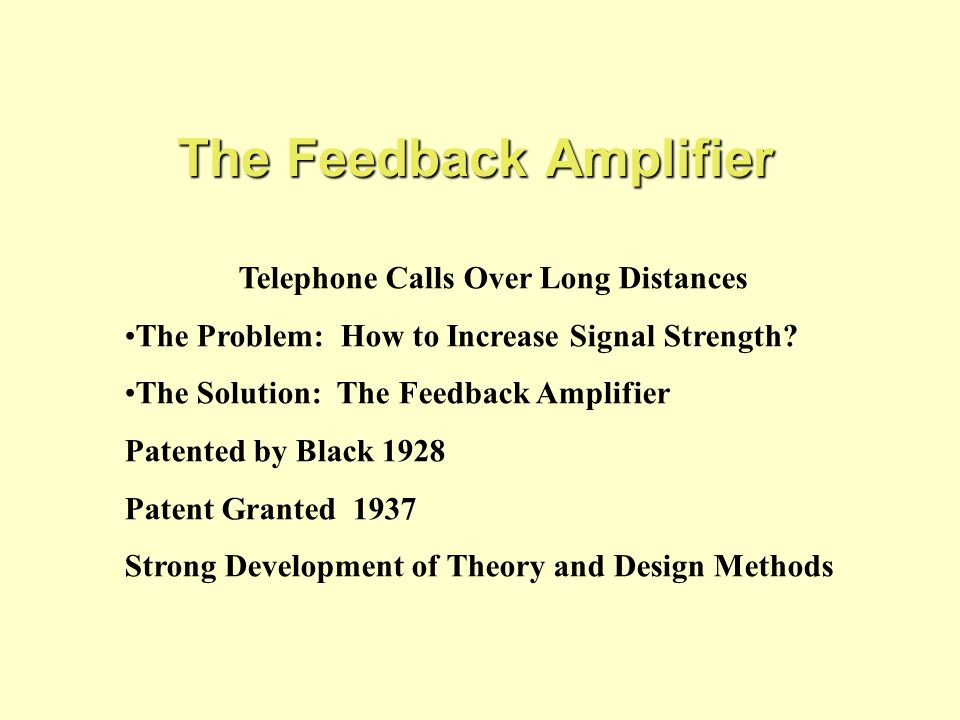The Feedback Amplifier Telephone Calls Over Long Distances