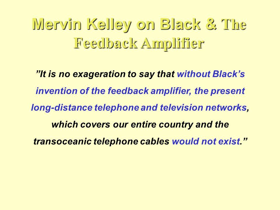 Mervin Kelley on Black & The Feedback Amplifier