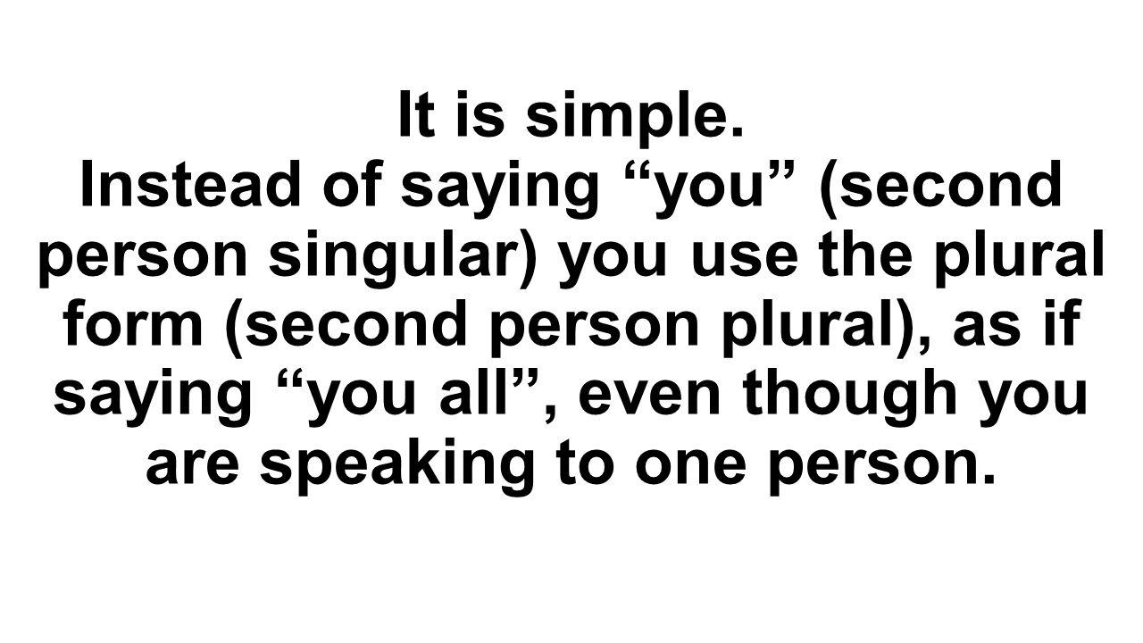 It is simple.