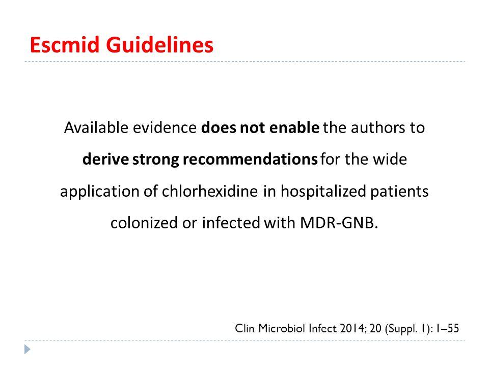 Escmid Guidelines