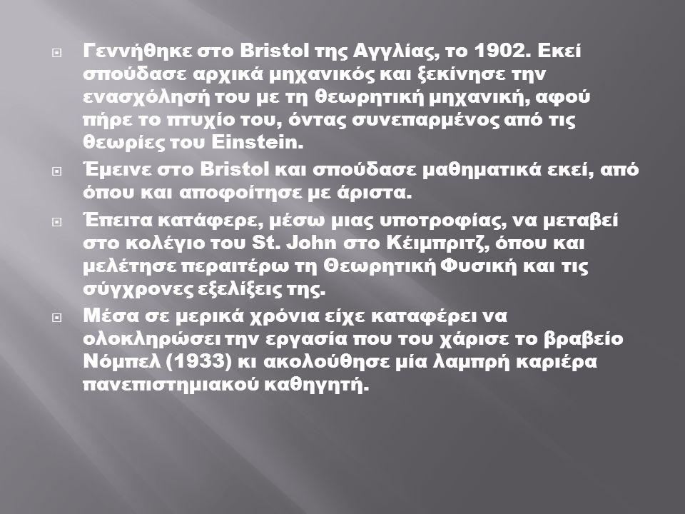 Γεννήθηκε στο Bristol της Αγγλίας, το 1902