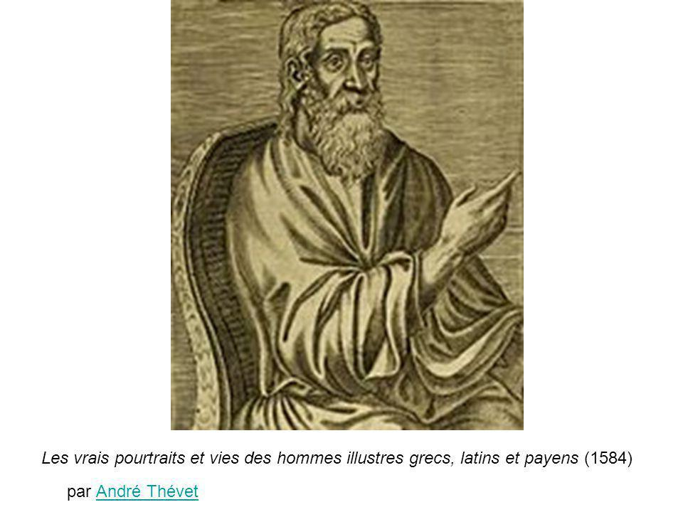 Les vrais pourtraits et vies des hommes illustres grecs, latins et payens (1584) par André Thévet