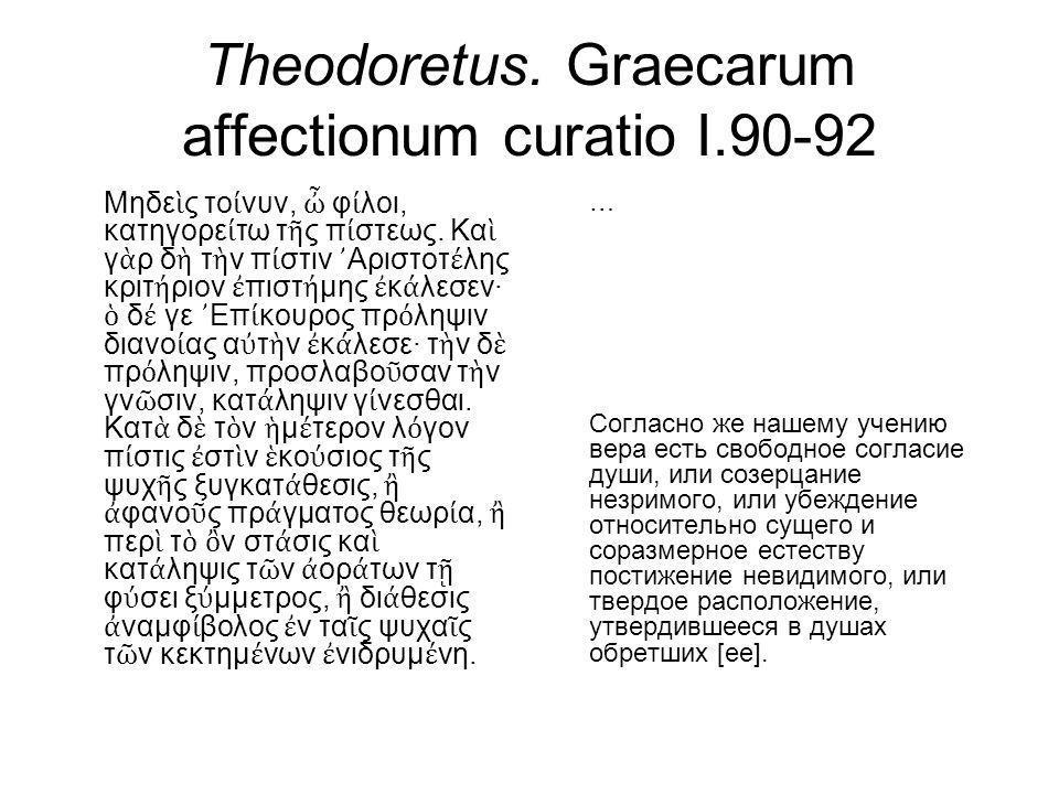 Theodoretus. Graecarum affectionum curatio I.90-92