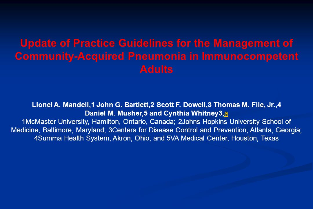 Update of Practice Guidelines for the Management of Community-Acquired Pneumonia in Immunocompetent Adults