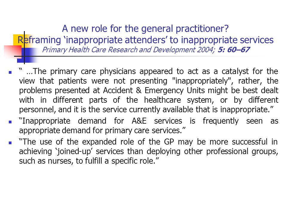 A new role for the general practitioner