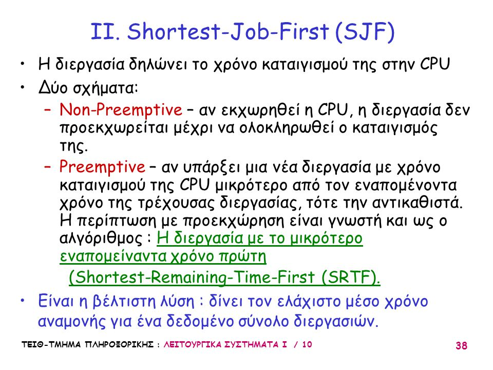 II. Shortest-Job-First (SJF)