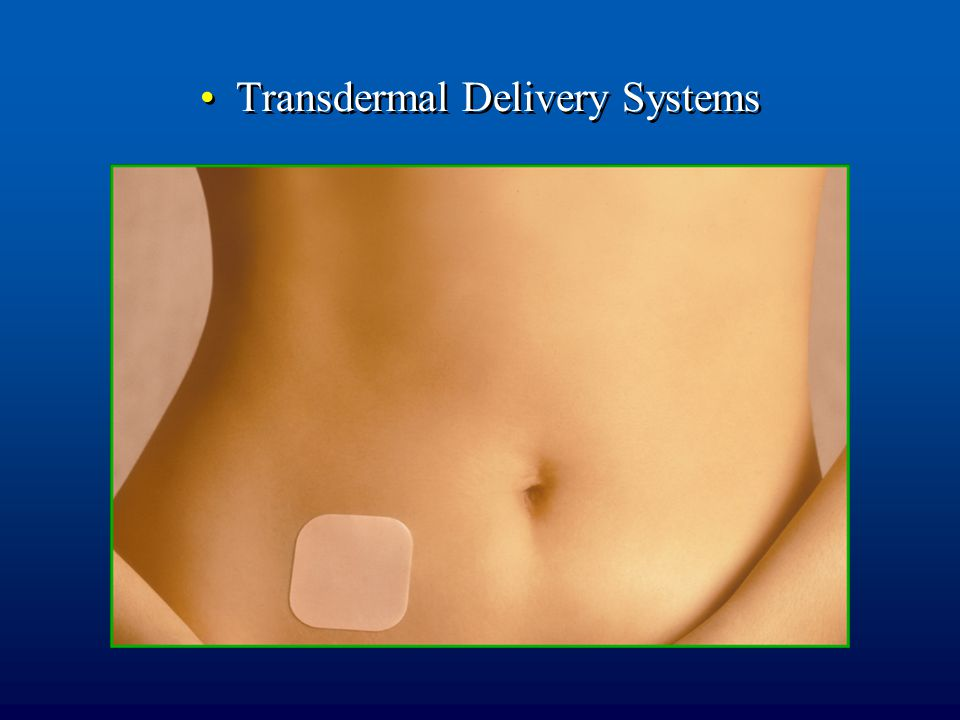 Transdermal Delivery Systems