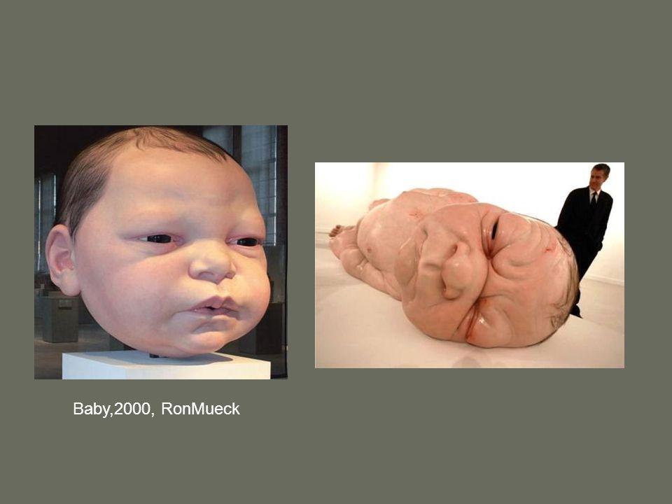 Baby,2000, RonMueck