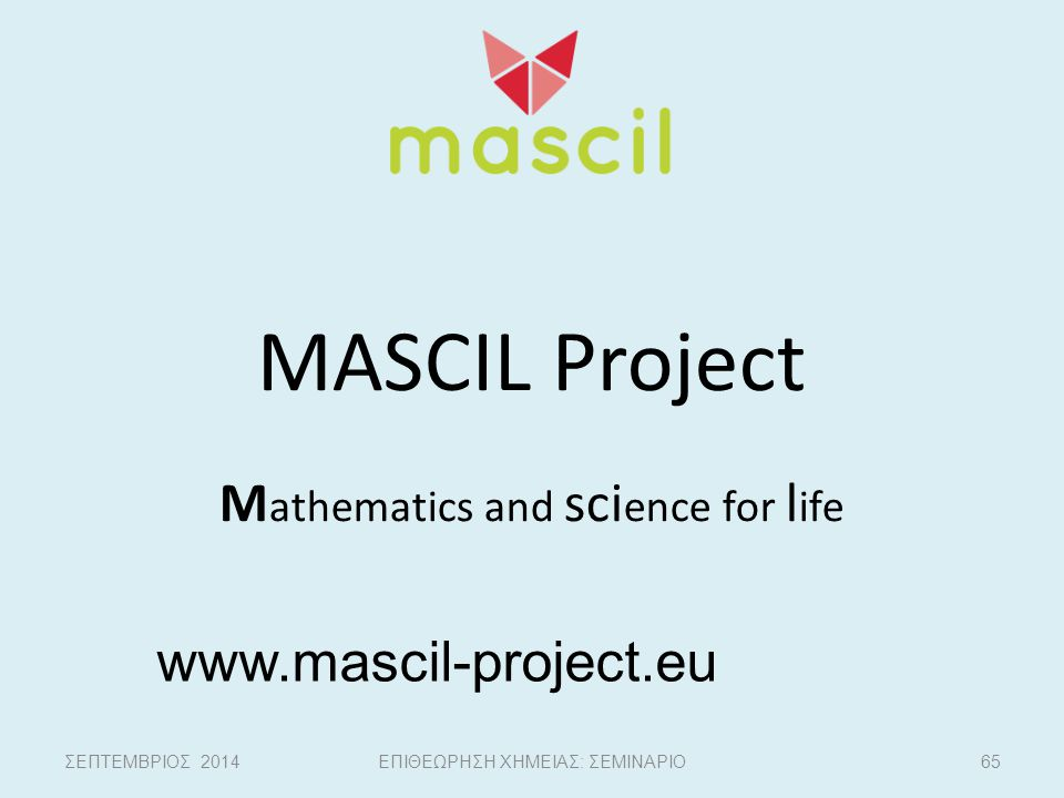 MASCIL Project Mathematics and science for life
