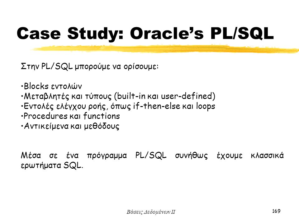 Case Study: Oracle's PL/SQL