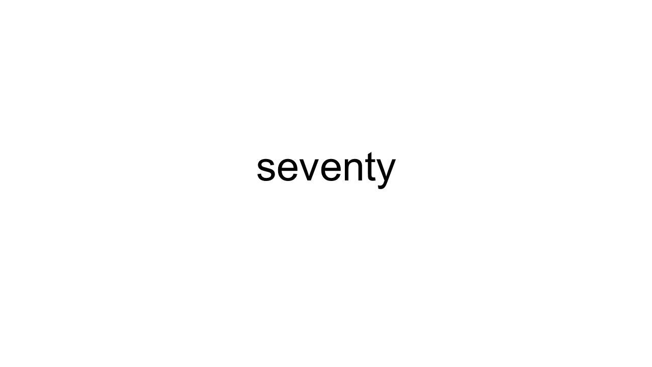 seventy