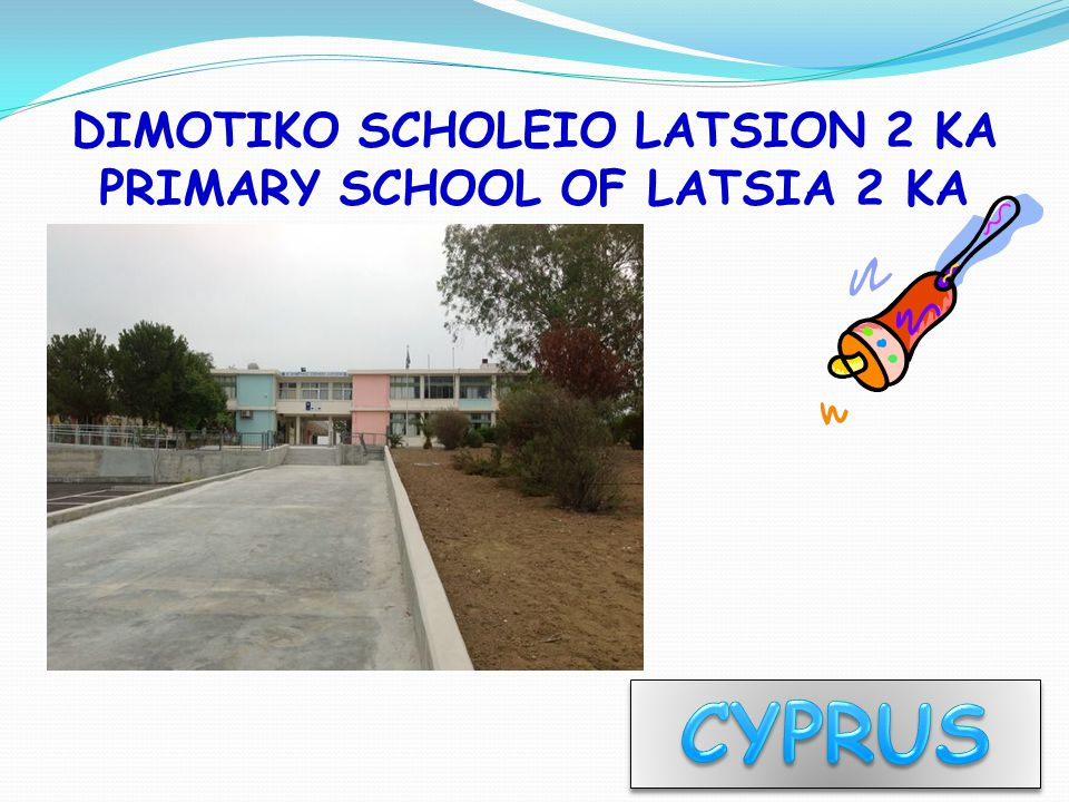DIMOTIKO SCHOLEIO LATSION 2 KA PRIMARY SCHOOL OF LATSIA 2 KA