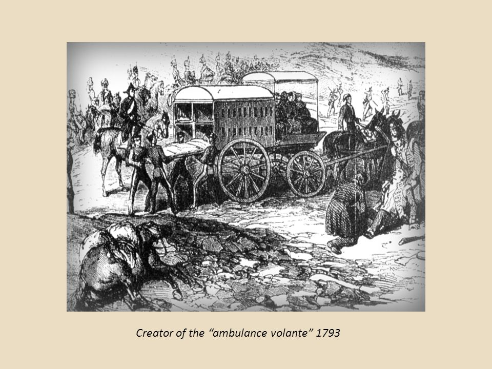 Creator of the ambulance volante 1793