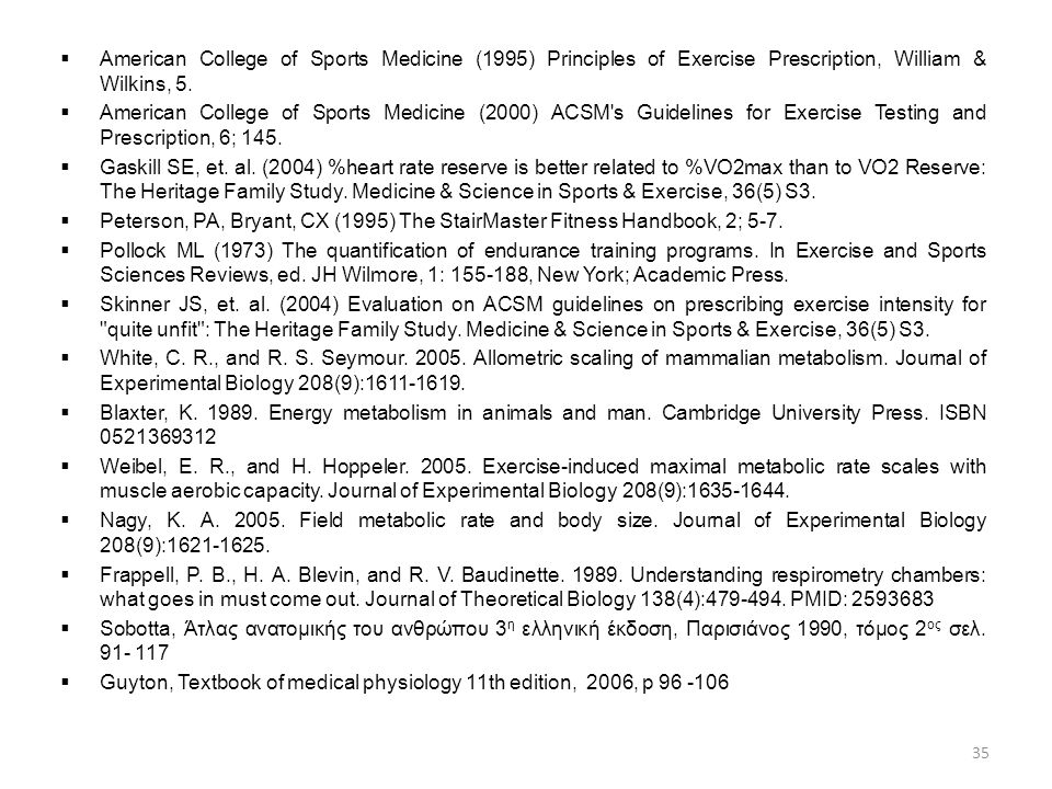American College of Sports Medicine (1995) Principles of Exercise Prescription, William & Wilkins, 5.