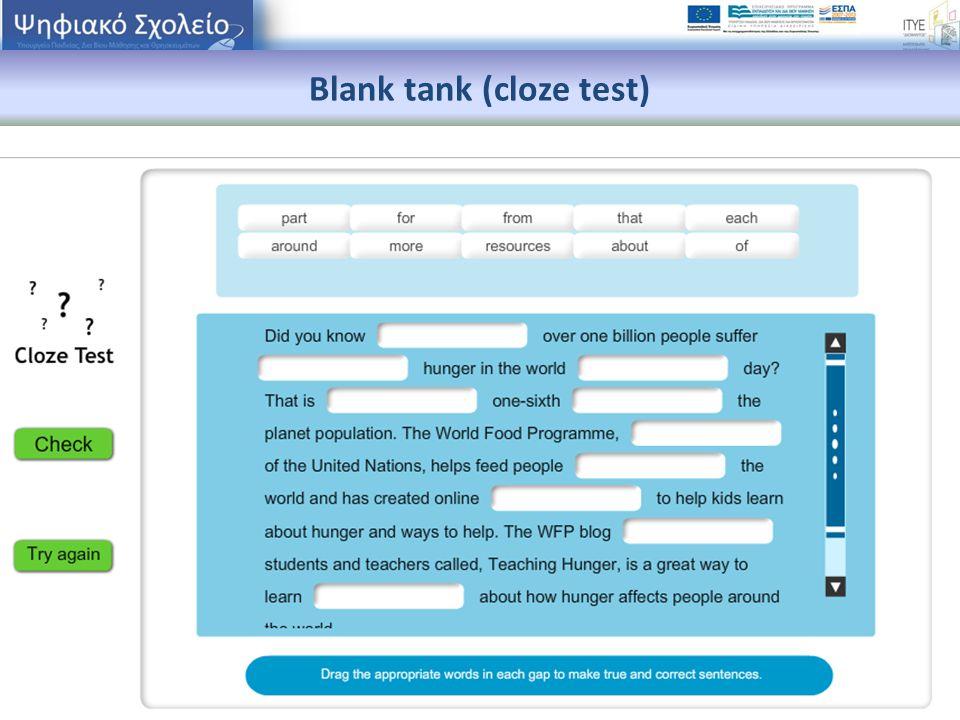 Blank tank (cloze test)