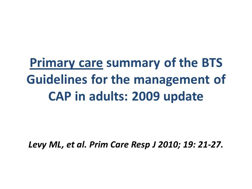 Levy ML, et al. Prim Care Resp J 2010; 19: 21-27.