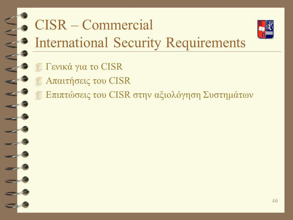 CISR – Commercial International Security Requirements