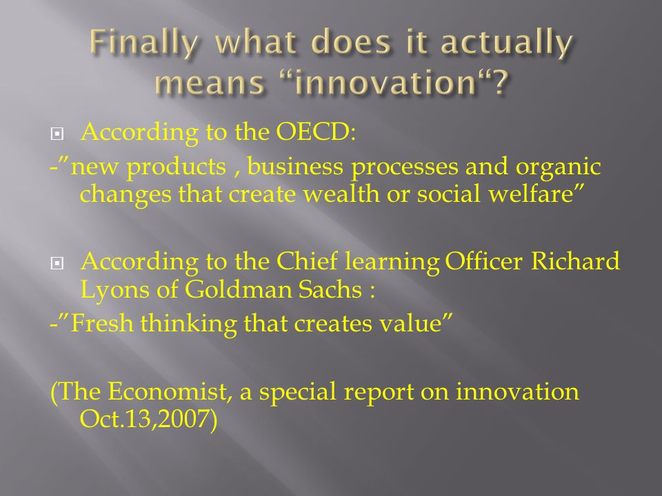 Finally what does it actually means innovation