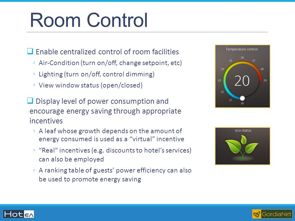 Room Control Enable centralized control of room facilities