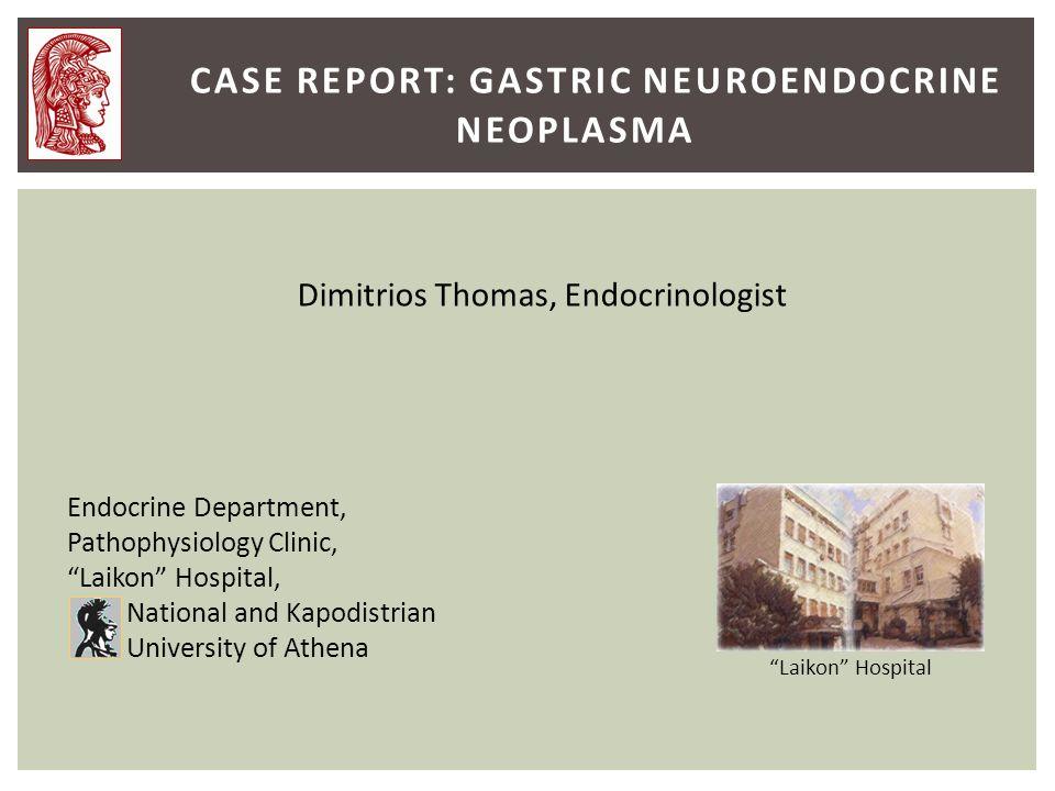 case report: gastric neuroendocrine neoplasma