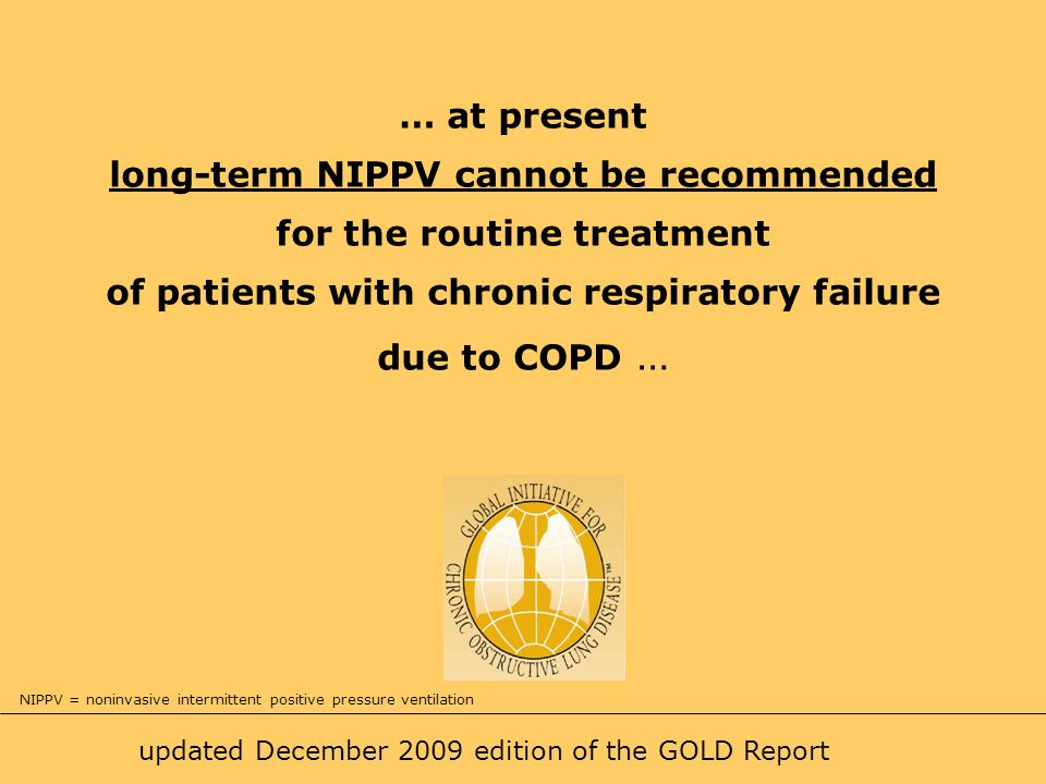 long-term NIPPV cannot be recommended for the routine treatment