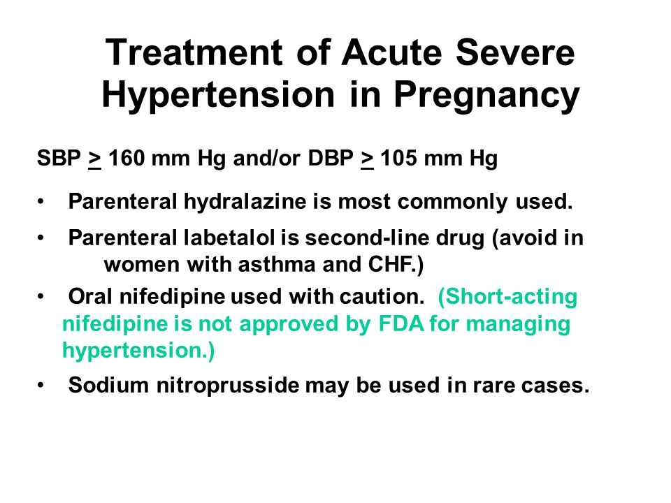 Treatment of Acute Severe Hypertension in Pregnancy