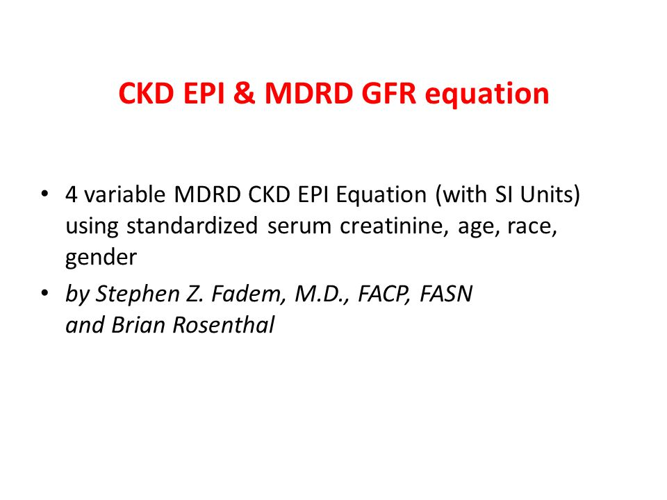 CKD EPI & MDRD GFR equation