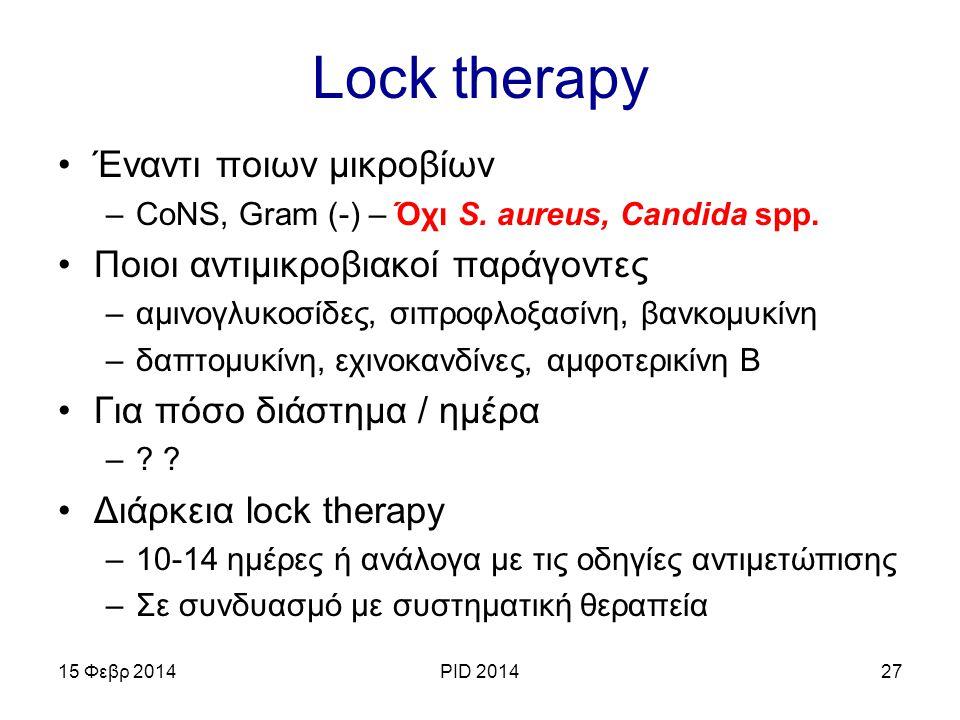 Lock therapy Έναντι ποιων μικροβίων Ποιοι αντιμικροβιακοί παράγοντες