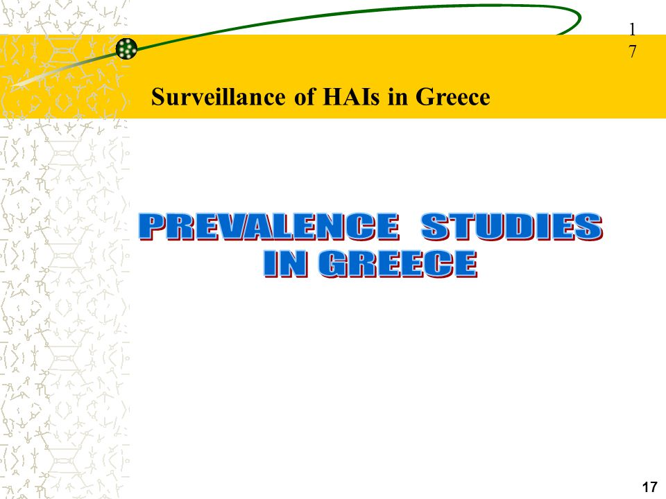 1717 Surveillance of HAIs in Greece PREVALENCE STUDIES IN GREECE 17