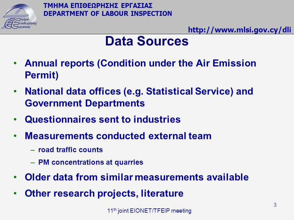 Data Sources Annual reports (Condition under the Air Emission Permit)