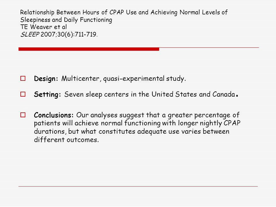 Design: Multicenter, quasi-experimental study.