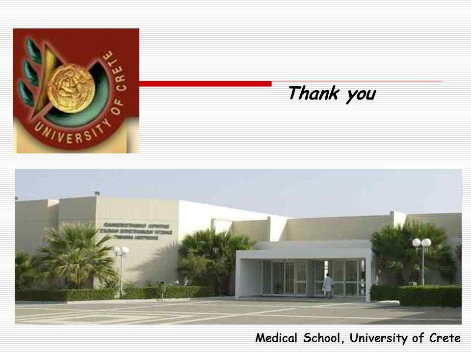 Thank you Medical School, University of Crete 79