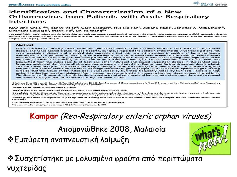 Kampar (Reo-Respiratory enteric orphan viruses)