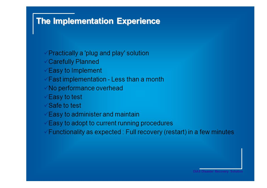 The Implementation Experience