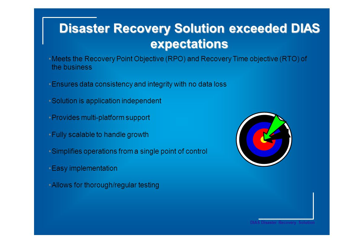 Disaster Recovery Solution exceeded DIAS expectations