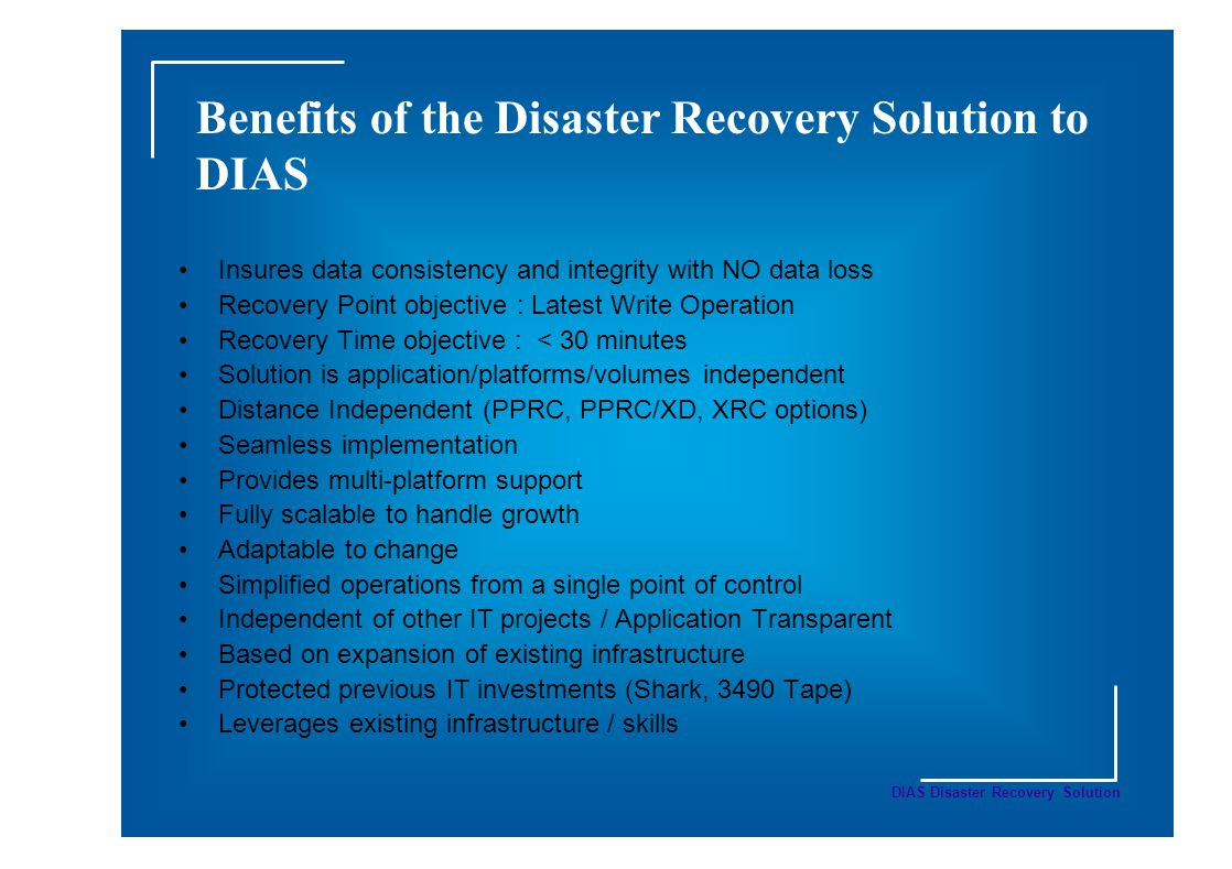 Benefits of the Disaster Recovery Solution to DIAS