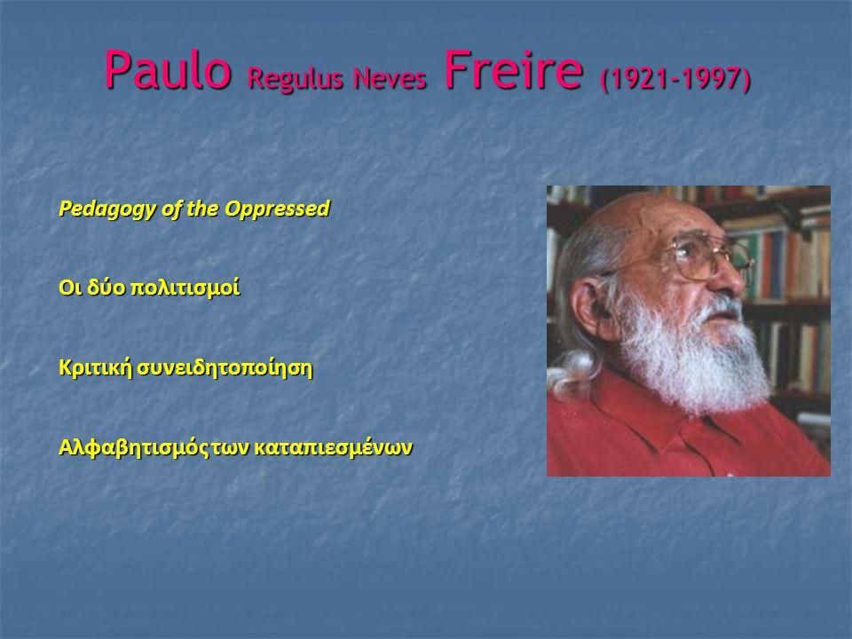Paulo Regulus Neves Freire (1921-1997)