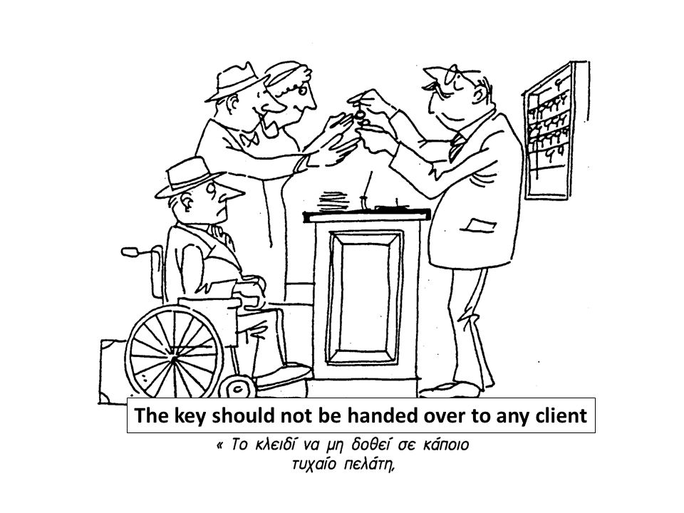 The key should not be handed over to any client