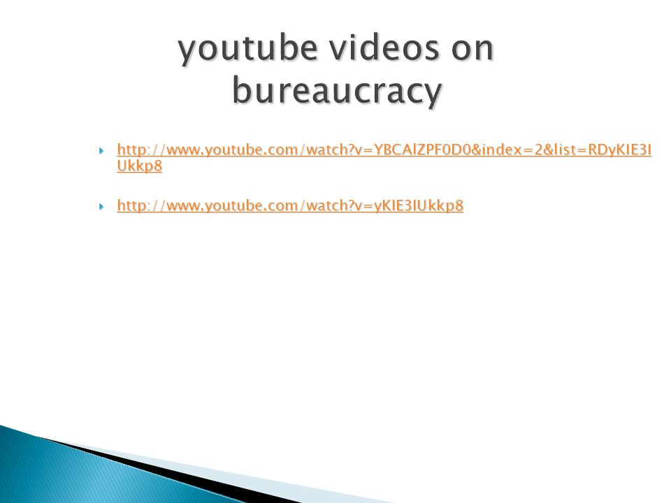 youtube videos on bureaucracy
