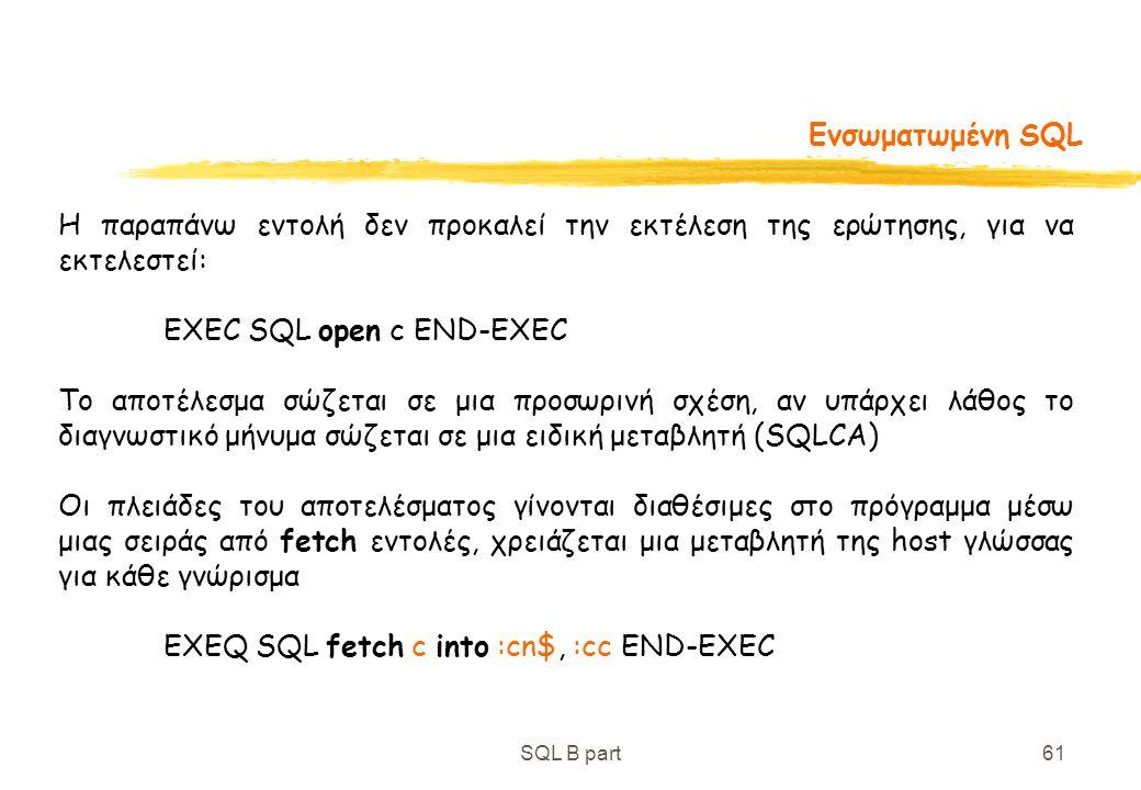 EXEC SQL open c END-EXEC