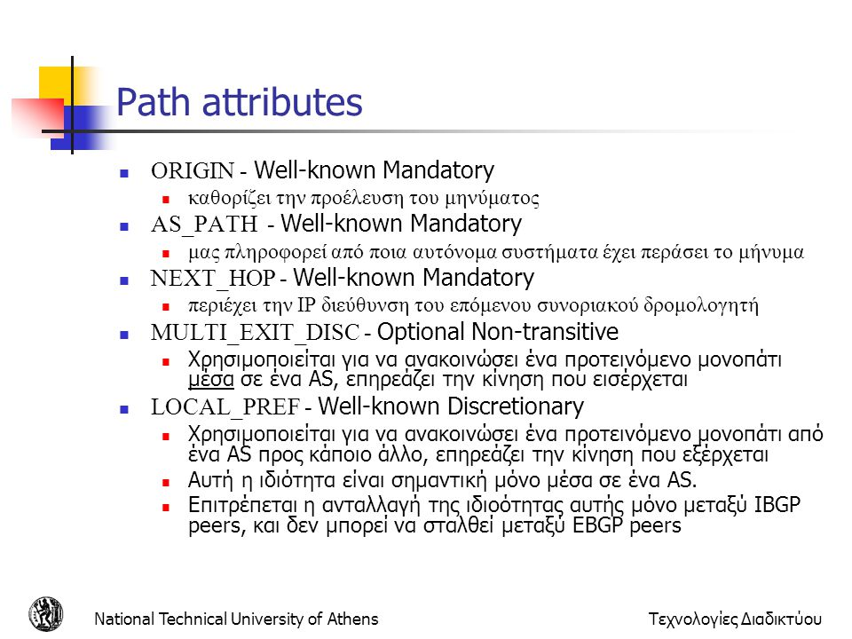 Path attributes ORIGIN - Well-known Mandatory