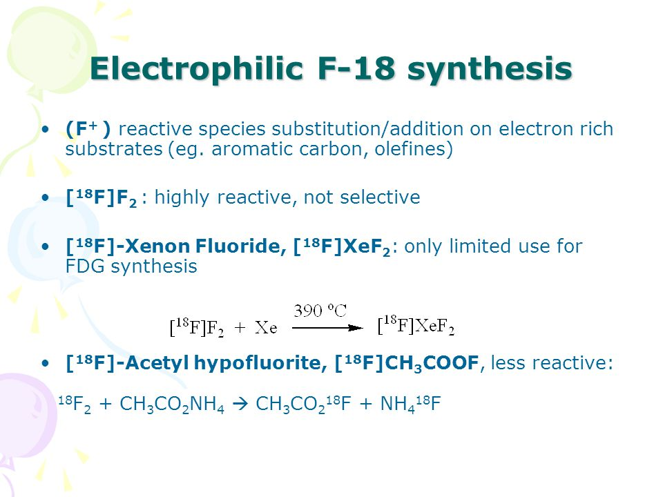 Electrophilic F-18 synthesis