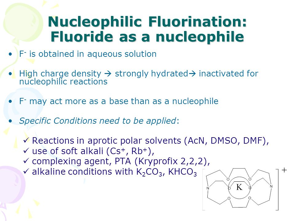 Nucleophilic Fluorination: Fluoride as a nucleophile