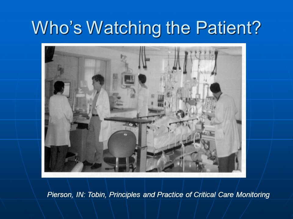 Who's Watching the Patient